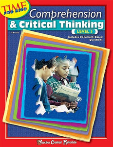Comprehension & Critical Thinking Level 5 (Time for Kids (Teacher Created Materials))
