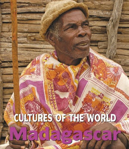 Madagascar (Cultures of the World, Second)