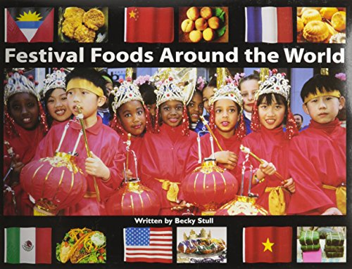 Steck-Vaughn Pair-It Books Transition 2-3: Leveled Reader Festival Foods Around the World, Foods Around the World