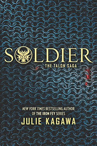 Soldier (The Talon Saga)