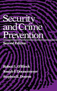 Security and Crime Prevention, Second Edition