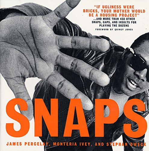 Snaps: The African American Art Of Verbal Warfare