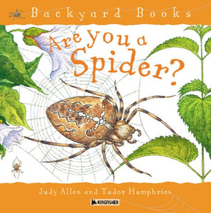 Are You A Spider? (Turtleback School & Library Binding Edition) (Backyard Books)