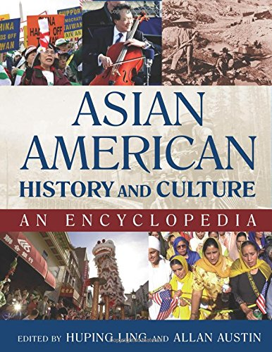 Asian American History and Culture: An Encyclopedia (2 Volume Set)