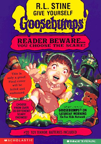 Toy Terror: Batteries Included (Give Yourself Goosebumps, No 20)