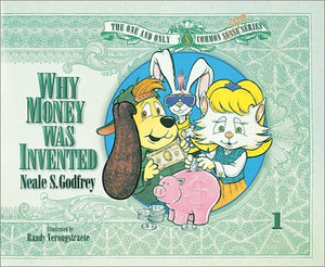 COMMOM CENTS: WHY MONEY WAS INVENTED, STUDENT BOOK, SINGLE COPY (NEALE GODFREY MONEY PROGRAM)