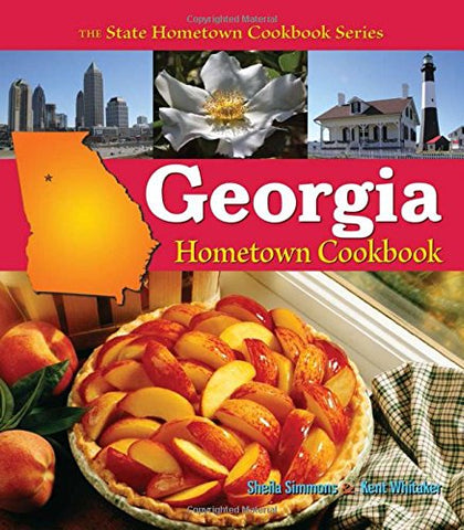 Georgia Hometown Cookbook (State Cookbook Series) (State Hometown Cookbook)