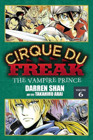 Cirque Du Freak: The Manga, Vol. 6: The Vampire Prince