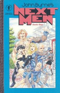 John Byrne's Next Men (John Byrne's Next Men (Dark Horse Comics)) (Bk. 1)