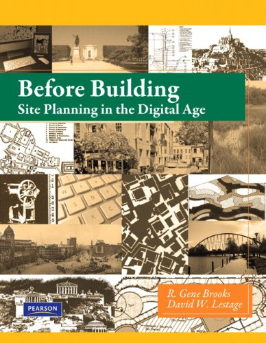 Before Building: Site Planning in the Digital Age (2nd Edition)