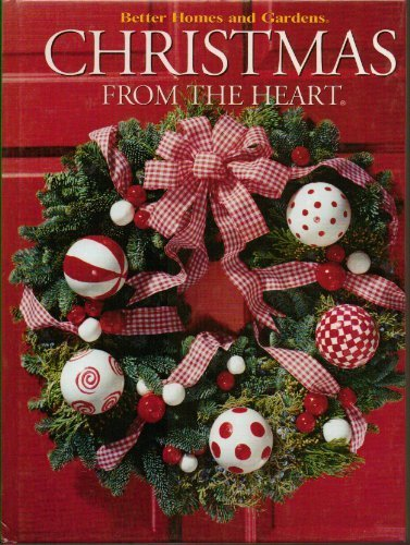 Christmas from the Heart (Better Homes and Gardens #10)