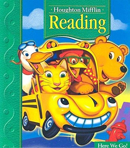 Houghton Mifflin Reading: Student Edition Grade 1.1 Here We Go 2005