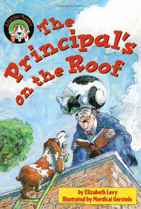The Principal's on the Roof:  A Fletcher Mystery