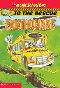 Earthquake (The Magic School Bus to the Rescue)