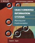 Object-Oriented Information Systems: Planning and Implementation (Wiley Professional Computing)