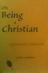 On Being a Christian: A Personal Confession (NPH Classics)