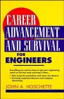 Career Advancement and Survival for Engineers