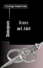 Cambridge Student Guide to Romeo and Juliet (Cambridge Student Guides)