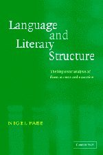 Language and Literary Structure: The Linguistic Analysis of Form in Verse and Narrative