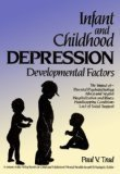 Infant and Childhood Depression: Developmental Factors (Wiley Series in Child Mental Health)