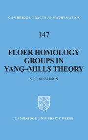 Floer Homology Groups in Yang-Mills Theory (Cambridge Tracts in Mathematics)