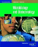 Microbiology and Biotechnology (Cambridge Advanced Sciences)