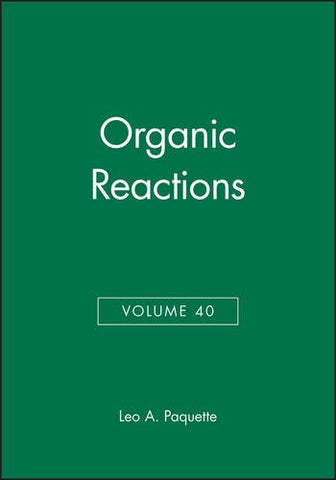 Volume 40, Organic Reactions