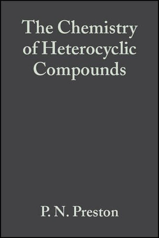 Benzimidazoles and Cogeneric Tricyclic Compounds, Part 1 (Chemistry of Heterocyclic Compounds: A Series Of Monographs)