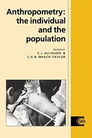 Anthropometry: The Individual and the Population (Cambridge Studies in Biological and Evolutionary Anthropology)