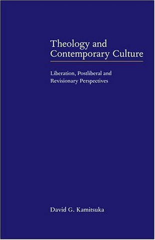 Theology and Contemporary Culture: Liberation, Postliberal and Revisionary Perspectives