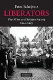 Liberators: The Allies and Belgian Society, 1944-1945 (Studies in the Social and Cultural History of Modern Warfare)