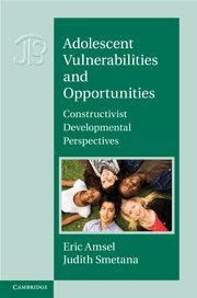 Adolescent Vulnerabilities and Opportunities: Developmental and Constructivist Perspectives (Interdisciplinary Approaches to Knowledge and Development)