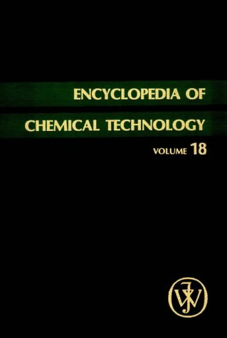 Encyclopedia of Chemical Technology, Plant-Growth Substances to Potassium Compounds (Volume 18)