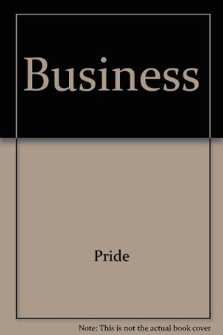 Pride Business Looseleaf With Your Guide To A Passkey For Package Ninth Edition