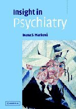 Insight in Psychiatry