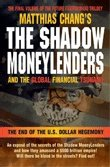 The Shadow Moneylenders