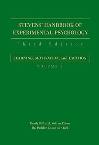 Stevens' Handbook of Experimental Psychology, Learning, Motivation, and Emotion (Volume 3)