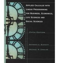 Applied Calculus With Linear Programming for Business, Economics, Life Sciences and Social Sciences