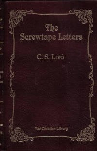 The Screwtape Letters (The Christian Library)