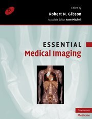 Essential Medical Imaging (Essential Medical Texts for Students and Trainees)