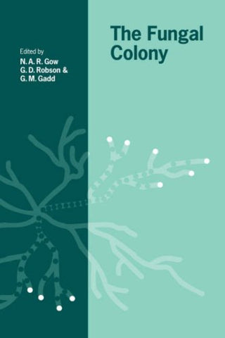 The Fungal Colony (British Mycological Society Symposia)