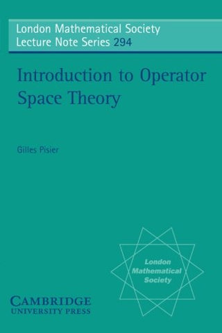 Introduction to Operator Space Theory (London Mathematical Society Lecture Note Series)