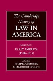 The Cambridge History of Law in America Volume 1