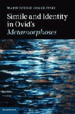 Simile and Identity in Ovid's Metamorphoses