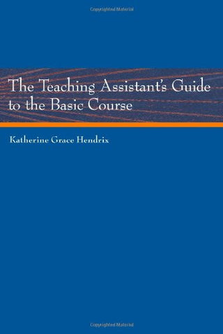 The Teaching Assistant's Guide to the Basic Course