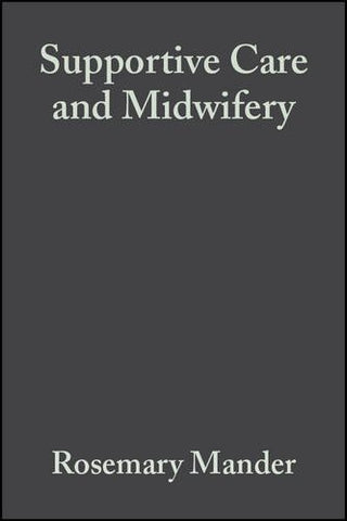 Supportive Care and Midwifery