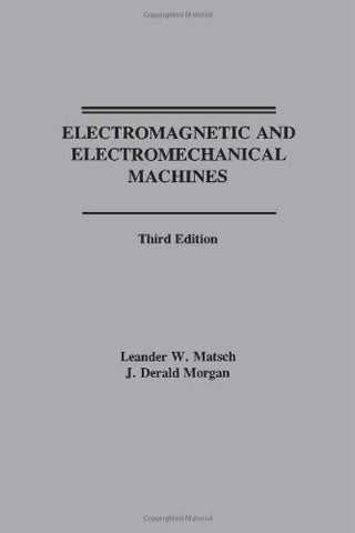 Electromagnetic and Electromechanical Machines (Harper & Row Power & Machinery Series)