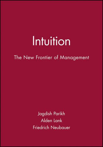Intuition: The New Frontier of Management (Developmental Management)