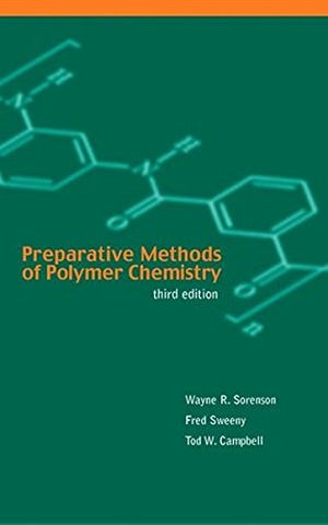 Preparative Methods of Polymer Chemistry, 3rd Edition