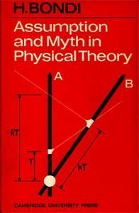 Assumption and Myth in Physical Theory (Cambridge Studies in Comparative Politics (Hardcover))